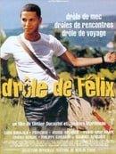 The Adventures of Felix                                  (2000)