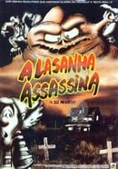 A Lasanha Assassina