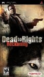 Dead to Rights: Reckoning