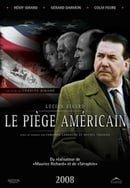 Le Piege Americain