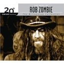 The best of Rob Zombie: Millennium Collection