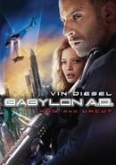 Babylon A.D. (Raw and Uncut)