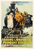 Roaring Lions on the Midnight Express