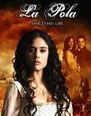 La Pola                                  (2010- )