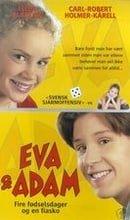 Eva  Adam - Fyra födelsedagar och ett fiasko