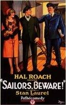 Sailors, Beware!                                  (1927)
