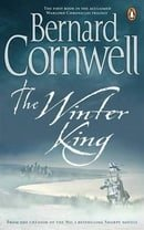 The Winter King (The Warlord Chronicles, Book 1)