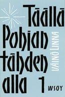 Täällä Pohjantähden Alla 1 (Finnish Edition)