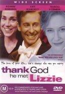 Thank God He Met Lizzie                                  (1997)