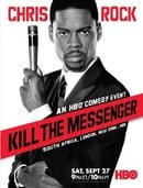 Chris Rock: Kill the Messenger - London, New York, Johannesburg                                  (20