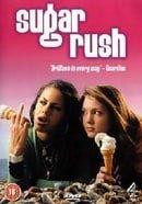 Sugar Rush                                  (2005- )