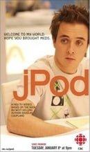 jPod                                  (2008- )
