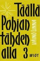 Täällä Pohjantähden Alla 3 (Finnish Edition)