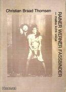 Rainer Werner Fassbinder  en rejse mod lyset