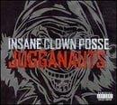 Jugganauts: The Best of Insane Clown Posse