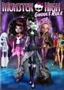 Monster High: Ghouls Rule!