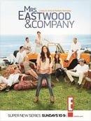 Mrs. Eastwood  Company
