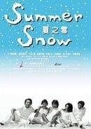 Summer Snow                                  (2000- )