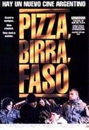 Pizza, Birra, Faso