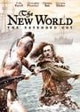 The New World: The Extended Cut