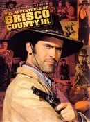 The Adventures of Brisco County Jr.                                  (1993-1994)