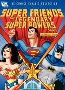 Super Friends: The Legendary Super Powers Show