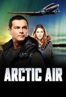 Arctic Air                                  (2012-2014)