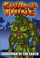 Swamp Thing: Guardian of the Earth