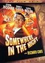 Somewhere in the Night (Fox Film Noir)