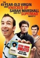 The 41-Year-Old Virgin Who Knocked Up Sarah Marshall and Felt Superbad About It