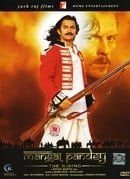 Mangal Pandey: The Rising                                  (2005)