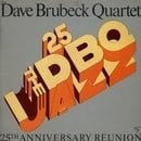 Dave Brubeck Quartet: 25th Anniversary Reunion [LP Record]