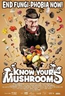 Know Your Mushrooms