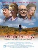 A Month of Sundays                                  (2001)