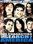 Six Characters in Search of America