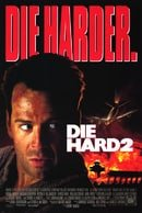 Die Hard 2: Die Harder: Die Harder No. 2