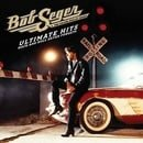Bob Seger Ultimate Hits Rock And Roll Never Forgets