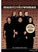 Man Stroke Woman                                  (2005-2007)