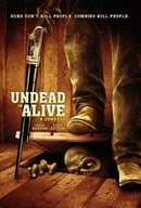 Undead or Alive: A Zombedy