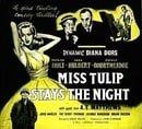 Miss Tulip Stays the Night