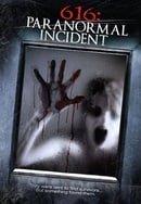 616: Paranormal Incident                                  (2013)