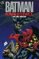 Batman: Knightfall Part Three: KnightsEnd