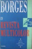 Borges En Revista Multicolor (Spanish Edition)