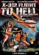 X-312 Flight to Hell