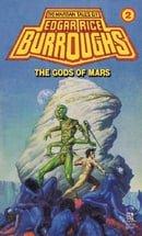 The Gods of Mars (Barsoom Series #2)