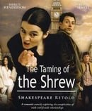 """ShakespeaRe-Told"" The Taming of the Shrew"
