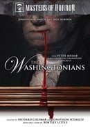Masters of Horror: The Washingtonians (Peter Medak)