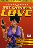 """""""Get Christie Love!"""" Get Christie Love!"""