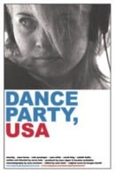 Dance Party, USA                                  (2006)