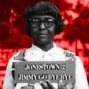 Jonestown 2: Jimmy Go Bye Bye